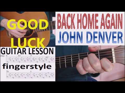 BACK HOME AGAIN - JOHN DENVER fingerstyle GUITAR LESSON