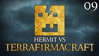 "Hermit Vs TerraFirmaCraft Ep09 - ""Welcome To The Danger Cave!!!"""