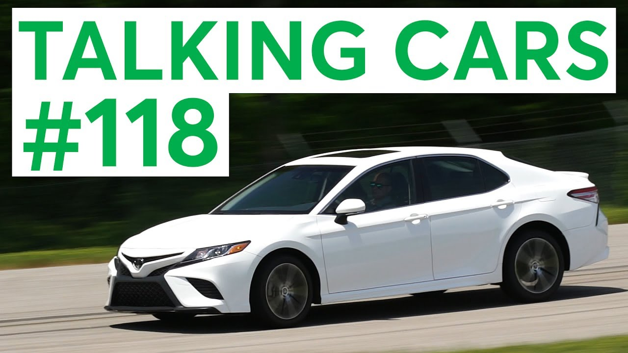 Viewer Q A And 2018 Toyota Camry Talking Cars With Consumer Reports 118