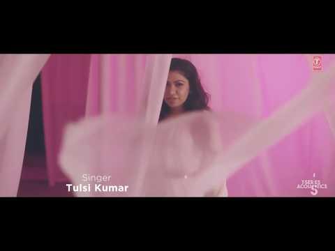 teri-ban-jaungi-sonh-teri-main-kasam-yehi-khaungi-love-song-2019-tulsi-kumar