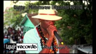 Dutty – Mimimyaw [Kanaval 2016]