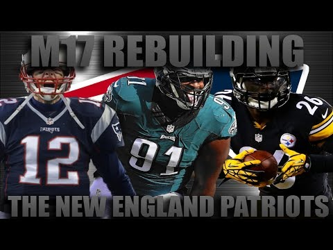 Madden 17 Franchise | Rebuilding The New England Patriots! Greatest Rebuild Ever!!