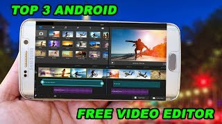 Best Top 3 Free Video Editor For Android Mobiles