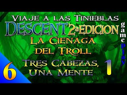 Descent 2ª Ed. - Campaña de La Ciénaga del Troll - Gameplay 6 - Tres Cabezas Una Mente 1