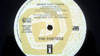 The Poetess - Making Some Change (Censored Radio Mix) (1992)