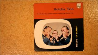 Hotcha Trio - Donkey Serenade