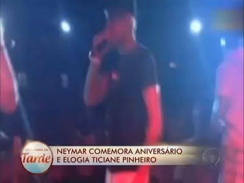 Neymar Comemora Aniversário De 21 Anos E Elogia Ticiane Pinheiro