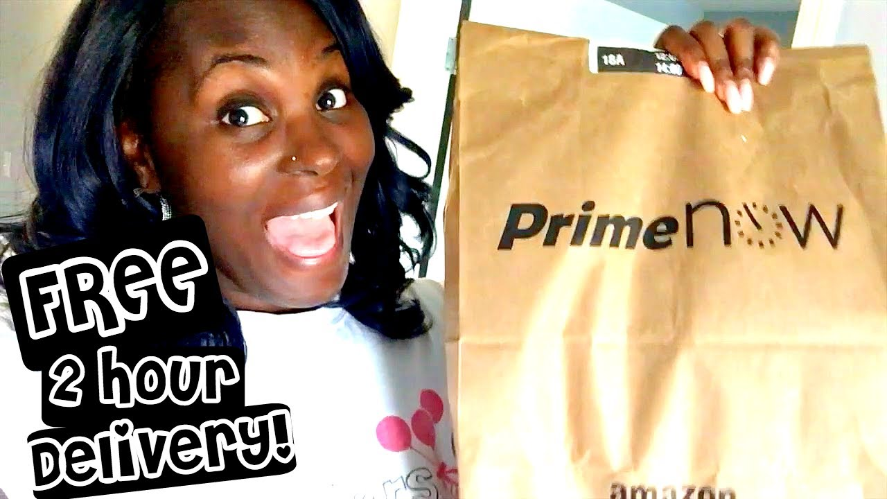 amazon prime now haul free 2 hour delivery cynjertv family vlog youtube. Black Bedroom Furniture Sets. Home Design Ideas