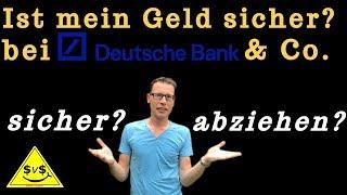 Ist mein Geld bei Deutsche Bank sicher oder abziehen 🔥 wann du dir Sorgen machen solltest