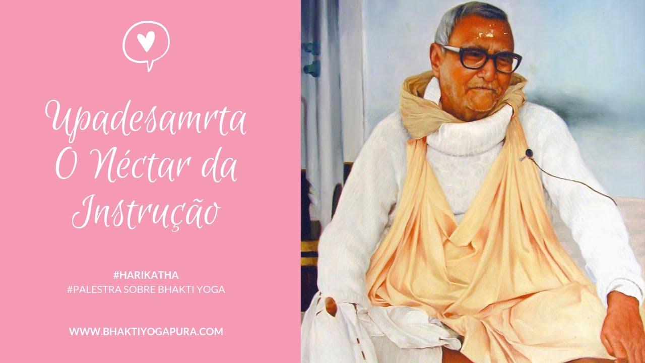 Download Bhakti Yoga: Upadesamrta - O Néctar da Instrução   verso 01