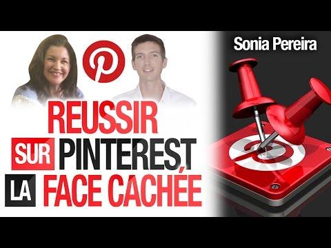 Comment RÉUSSIR sur PINTEREST ? La FACE CACHÉE ! (Sonia Pereira)
