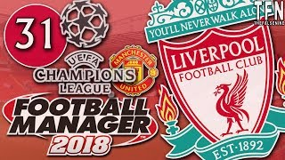 #FM18 Football Manager 2018 / Liverpool / Episode 31: All English Semi-Final (vs Man United)