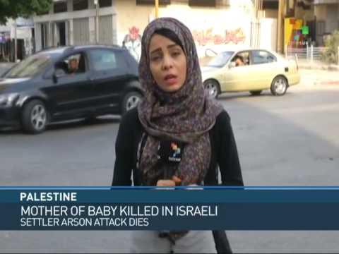 Palestine: Mother of Baby Killed in Israeli Settler Arson Attack Dies
