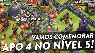 O APOCALIPSE 4 CHEGOU AO NÍVEL 5 - CLASH OF CLANS - CLÃ APOCALIPSE