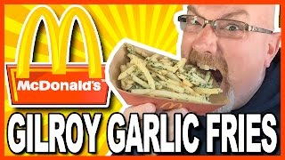 McDonald's Gilroy Garlic Fries Review in California | KBDProductionsTV