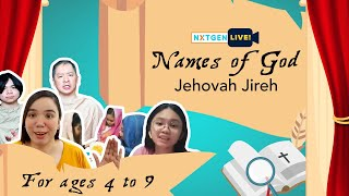 Names of God - Leṡson 1: Jehovah Jireh (ages 4-9)