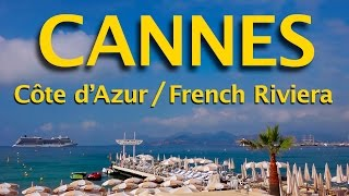 Cannes : la ville, la Croisette, les plages, les activités nautiques... / The city of Cannes