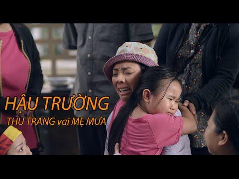 Nắng I Câu chuyện hậu trường I Mẹ Mưa Thu Trang