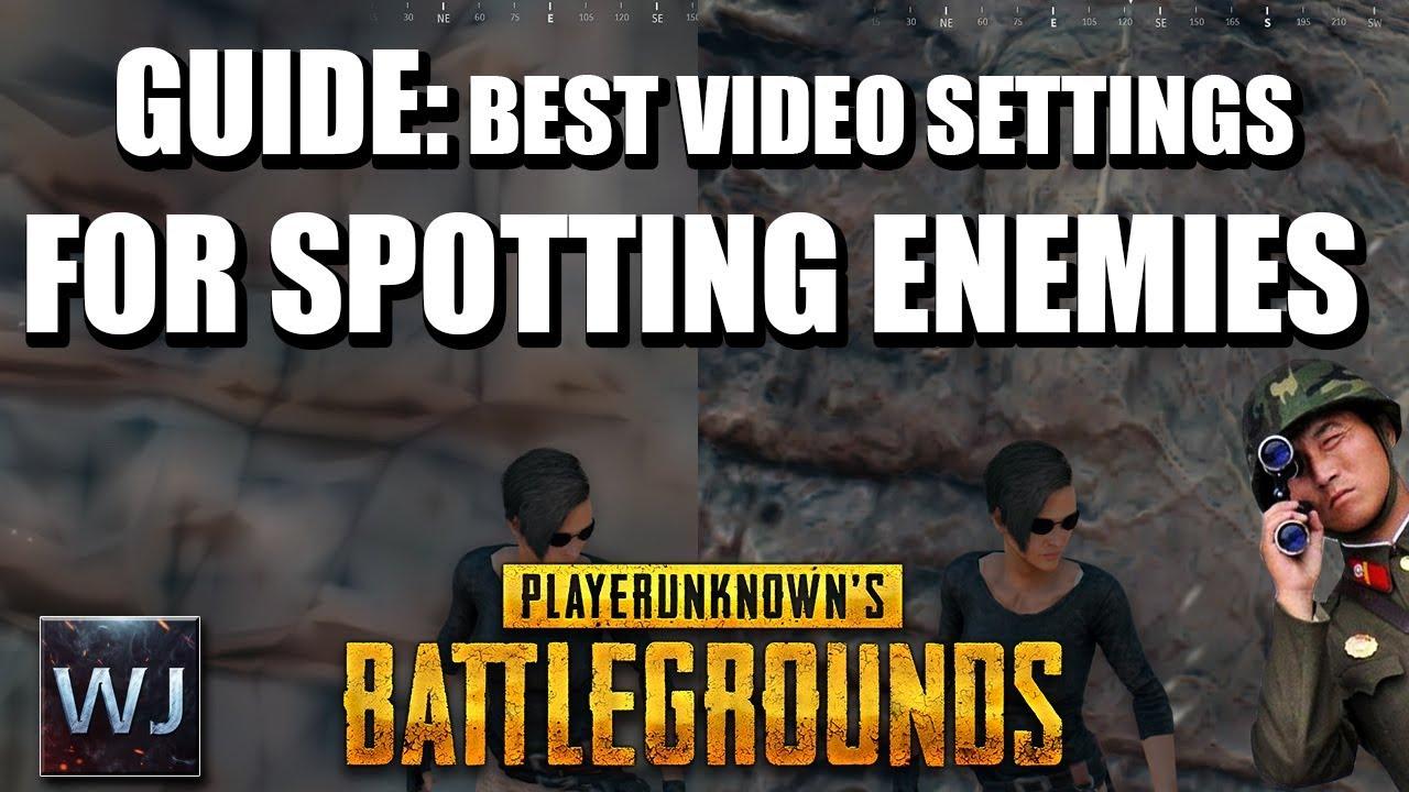 Best Graphics Settings Tips Tricks: GUIDE: Best Video Settings For SPOTTING Enemies