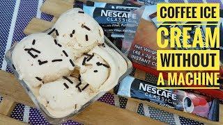 Ice Cream Without a Machine | Coffee Ice Cream (Homemade Ice Cream)