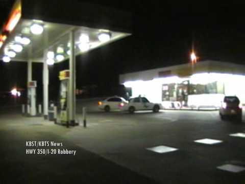 KBST/KBTS News- Big Spring Shell Station Robbery HWY 350/I-20