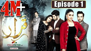 Qarar | Episode #01 | HUM TV Drama | 8 November 2020 | Exclusive Presentation by MD Productions