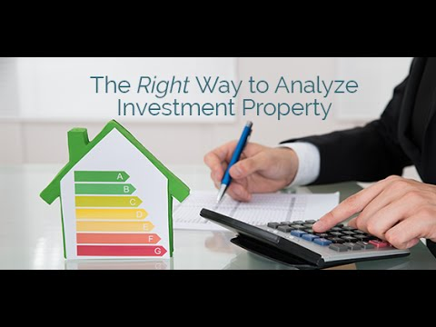 The RIGHT Way to Analyze Investment Property