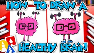How To Draw A Healthy Brain