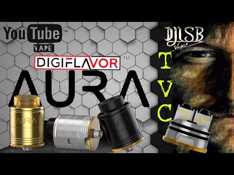 The AURA BF RDA By DJLSB VAPES and Digiflavor On TVC