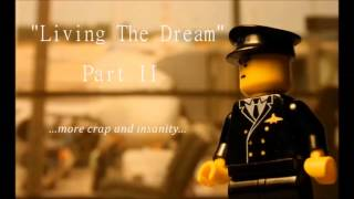 Living The Dream Part II
