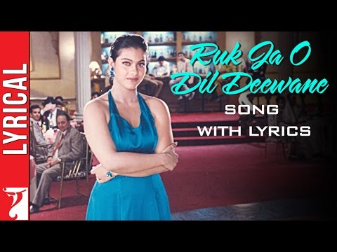 Lyrical: Ruk Ja O Dil Deewane Song with Lyrics | Dilwale Dulhania Le Jayenge | Anand Bakshi