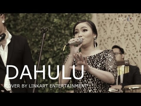 The Groove - DAHULU (Live Cover By LinkArt Entertainment)