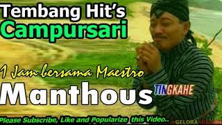 Download 1 Jam Menikmati Lagu Campursari Lawas Manthous mp3   Volume 1