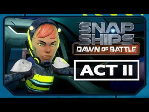 Snap Ships Dawn of Battle Act II
