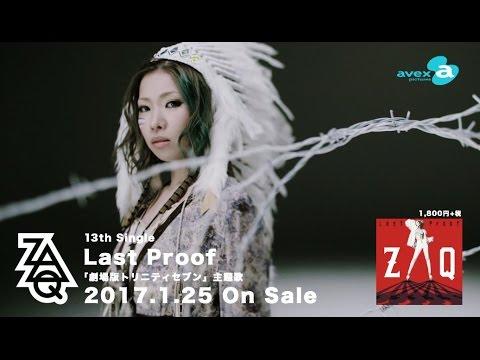 ZAQ / 『劇場版 トリニティセブン 悠久図書館と錬金術少女』主題歌「Last Proof」 PV
