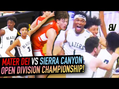 Sierra Canyon VS Mater Dei CHAMPIONSHIP GAME! BJ Boston & Ziaire Williams SHOW OUT in Section FINALE