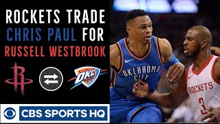Russell Westbrook traded to Houston Rockets for Chris Paul | OKC Thunder rebuilding | CBS Sports HQ