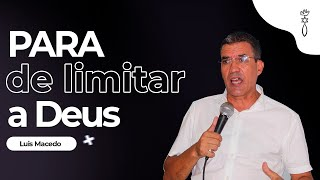 Luís Macedo // Parar de Limitar a Deus! // ICCM Angola