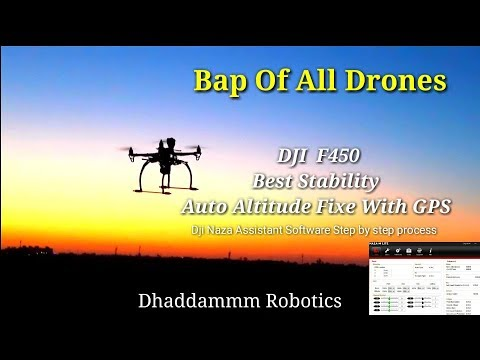 ©Dji F450 Best Drone | Naza Assistance step by step process | With GPS | Dhaddammm Robotic Subscribe