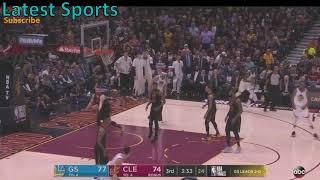 Warriors vs Cavs Game 3 Highlights (End of 3rd Quarter) - NBA Finals 2018