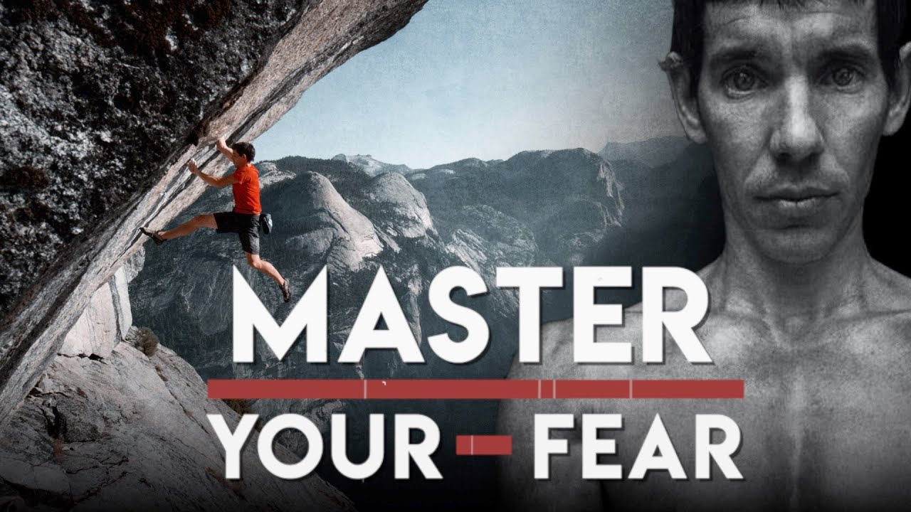 How Alex Honnold Conquered Fear & Achieved Mastery