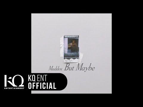 Maddox(마독스) - 'But Maybe' (Lyric Video)