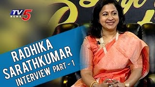 actress-radhika-sarathkumar-exclusive-interview-life-is-beautiful-part1-tv5-news