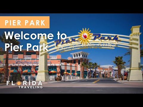 Welcome to Pier Park Panama City Beach Florida | Florida Traveling