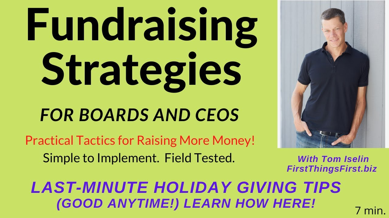 Last-Minute Fundraising Tips for the Holidays -- or Any Time!