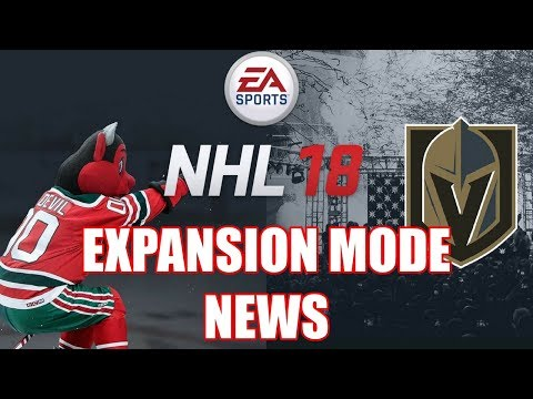 NHL 18 | EXPANSION MODE NEWS ! ( Mascots, Cities, Draft )