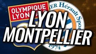 🔴 LIVE FOOT ▸ LYON - MONTPELLIER / LIGUE 1 // LPC TV