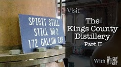 Kings County Distillery in Brooklyn, NY, Part 2 - Distillery Tours with The Whisky Guy