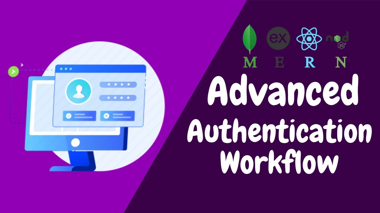 MERN Stack Advanced Authentication Tutorial