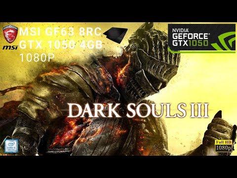 Dark Souls 3 GTX 1050 4GB Gameplay | 1080p | MSI GF63 8RC